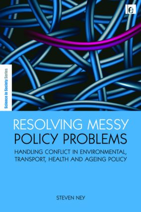 Resolving Messy Policy Problems: Handling Conflict in Environmental, Transport, Health and Ageing Policy (Hardback) book cover