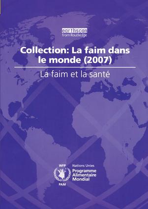 La Faim et la Sante: Collection: La Faim dans le Monde (2007), 1st Edition (Paperback) book cover