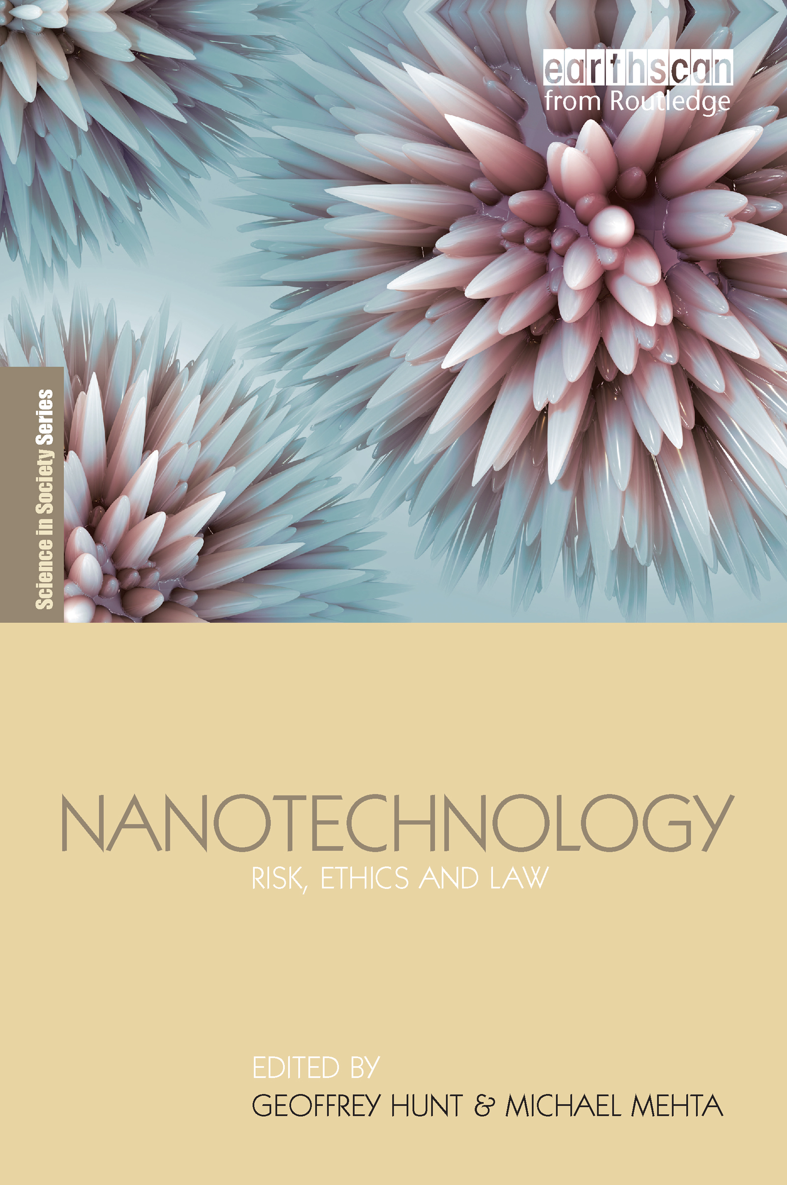 Nanotechnology: Risk, Ethics and Law book cover