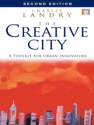 The Creative City: A Toolkit for Urban Innovators, 2nd Edition (Paperback) book cover
