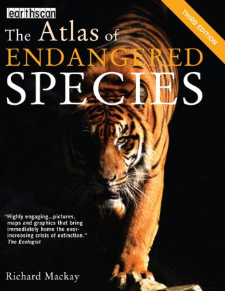 The Atlas of Endangered Species: 3rd Edition (Paperback) book cover