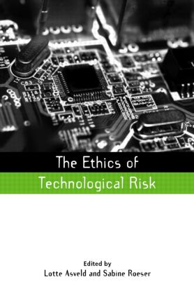 The Ethics of Technological Risk (Hardback) book cover