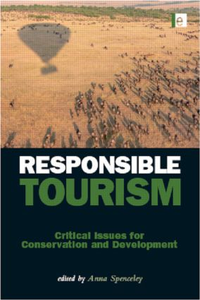 Responsible Tourism: Critical Issues for Conservation and Development book cover