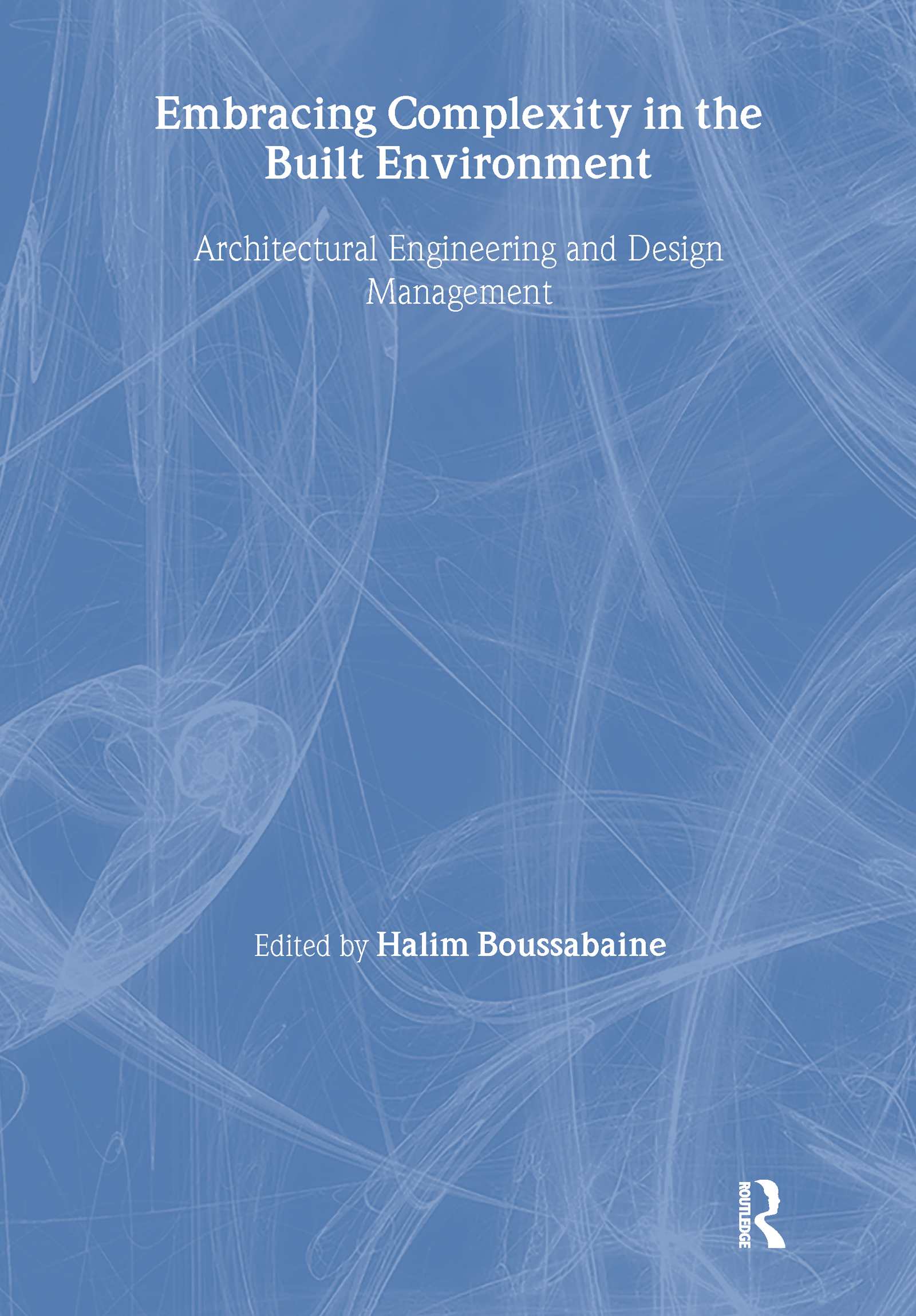 Embracing Complexity in the Built Environment: 1st Edition (Paperback) book cover