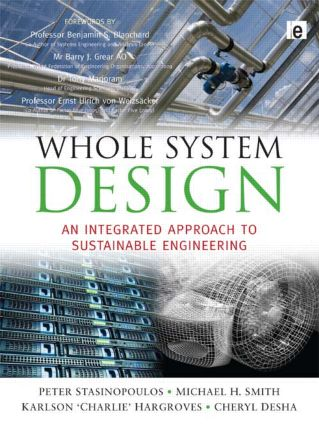 Whole System Design: An Integrated Approach to Sustainable Engineering, 1st Edition (e-Book) book cover