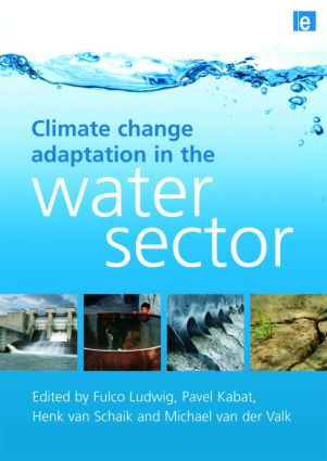 Climate Change Adaptation in the Water Sector: 1st Edition (Hardback) book cover