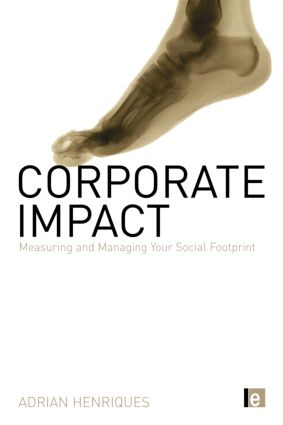 Corporate Impact: Measuring and Managing Your Social Footprint, 1st Edition (Hardback) book cover