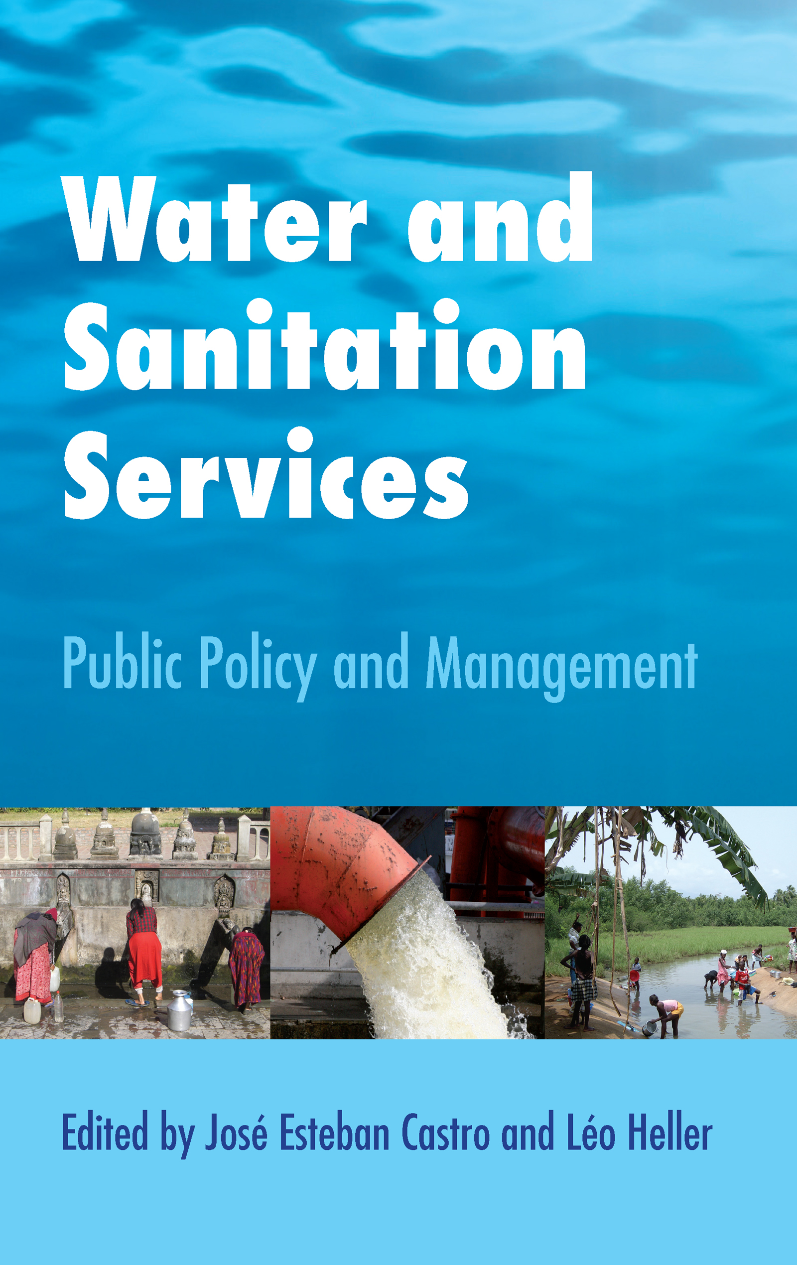 Water and Sanitation Services: Public Policy and Management book cover