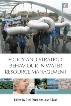 Policy and Strategic Behaviour in Water Resource Management (Hardback) book cover