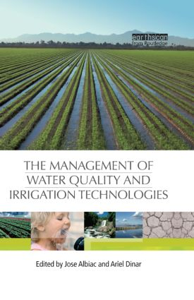 The Management of Water Quality and Irrigation Technologies: 1st Edition (Hardback) book cover
