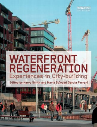 Waterfront Regeneration: Experiences in City-building (Hardback) book cover