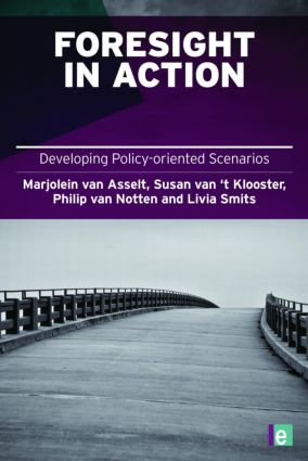 Foresight in Action: Developing Policy-Oriented Scenarios book cover