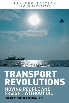 Transport Revolutions: Moving People and Freight Without Oil, 2nd Edition (Paperback) book cover
