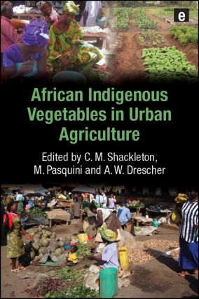 African Indigenous Vegetables in Urban Agriculture (Paperback) book cover