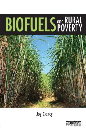 Biofuels and Rural Poverty (Hardback) book cover