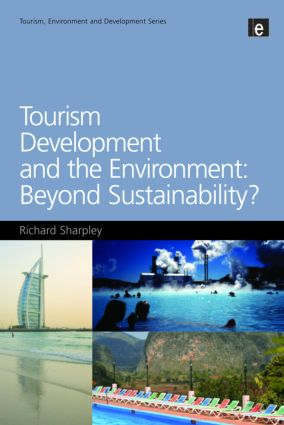 Tourism Development and the Environment: Beyond Sustainability? (Paperback) book cover