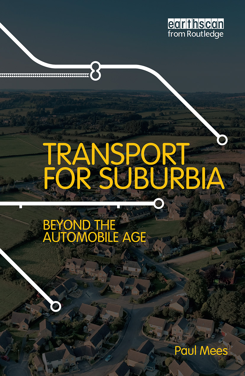 Transport for Suburbia: Beyond the Automobile Age, 1st Edition (Hardback) book cover