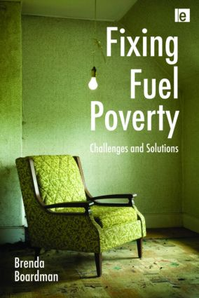 Fixing Fuel Poverty: Challenges and Solutions, 1st Edition (Paperback) book cover