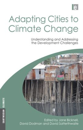 Adapting Cities to Climate Change: Understanding and Addressing the Development Challenges (Paperback) book cover
