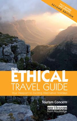 The Ethical Travel Guide: Your Passport to Exciting Alternative Holidays, 2nd Edition (Paperback) book cover