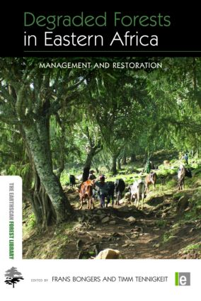 Church Forests – Relics of Dry Afromontane Forests of Northern Ethiopia: Opportunities and Challenges for Conservation and Restoration
