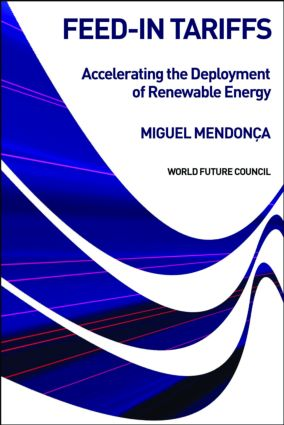 Feed-in Tariffs: Accelerating the Deployment of Renewable Energy, 1st Edition (Paperback) book cover
