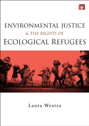 Environmental Justice and the Rights of Ecological Refugees (Hardback) book cover