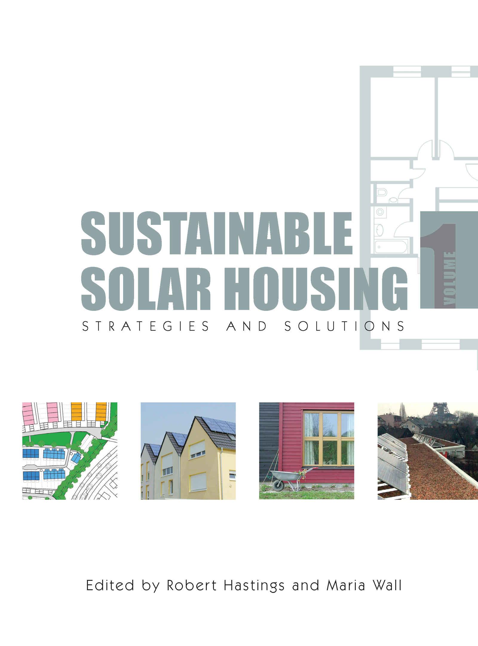 Sustainable Solar Housing: Volume One - Strategies and Solutions (Paperback) book cover