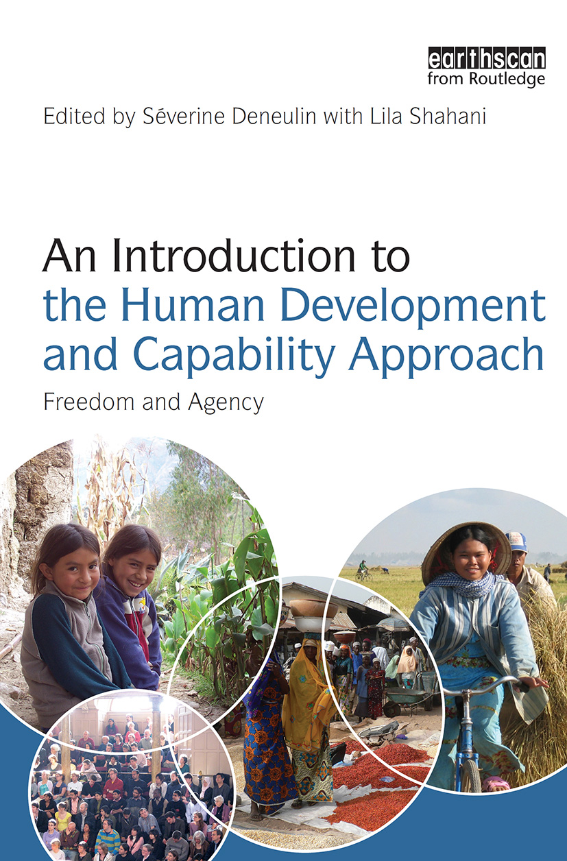 An Introduction to the Human Development and Capability Approach: Freedom and Agency (Paperback) book cover