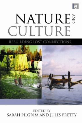 Nature and Culture: Rebuilding Lost Connections book cover