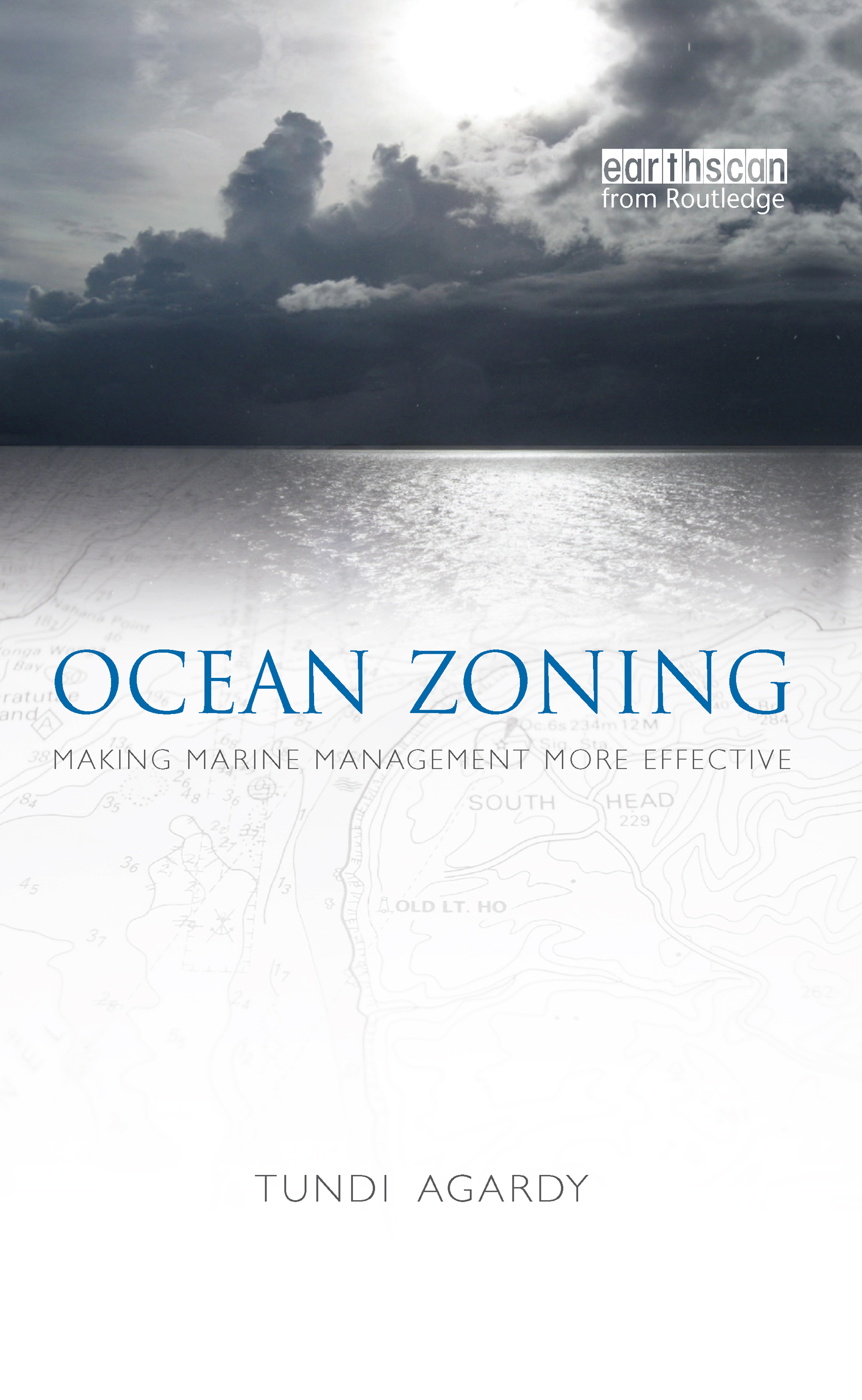 Ocean Zoning: Making Marine Management More Effective book cover