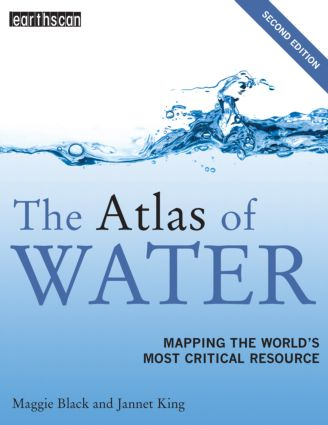 The Atlas of Water: Mapping the World's Most Critical Resource, 2nd Edition (Paperback) book cover