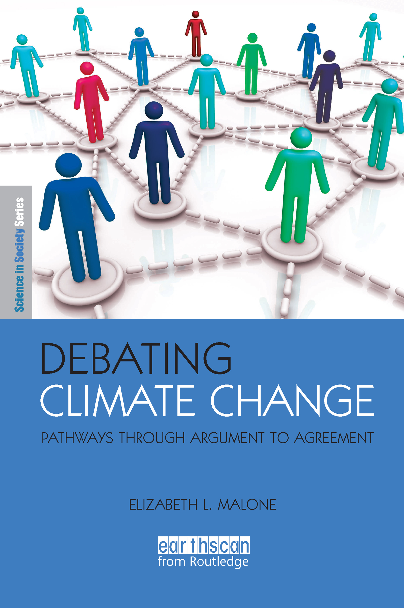 Debating Climate Change: Pathways through Argument to Agreement (Paperback) book cover