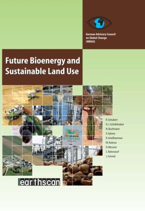 Future Bioenergy and Sustainable Land Use
