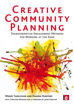 Creative Community Planning: Transformative Engagement Methods for Working at the Edge, 1st Edition (Hardback) book cover