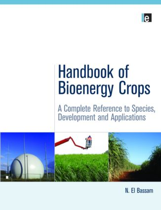 Handbook of Bioenergy Crops: A Complete Reference to Species, Development and Applications (Hardback) book cover