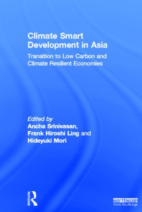 Climate Smart Development in Asia: Transition to Low Carbon and Climate Resilient Economies, 1st Edition (Hardback) book cover