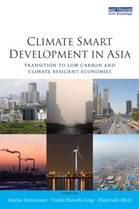 Climate Smart Development in Asia: Transition to Low Carbon and Climate Resilient Economies (Paperback) book cover