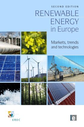 Renewable Energy in Europe: Markets, Trends and Technologies, 2nd Edition (Hardback) book cover