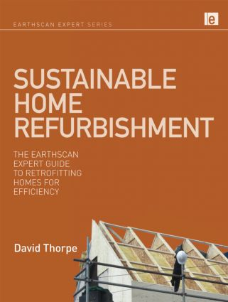 Sustainable Home Refurbishment: The Earthscan Expert Guide to Retrofitting Homes for Efficiency (Hardback) book cover