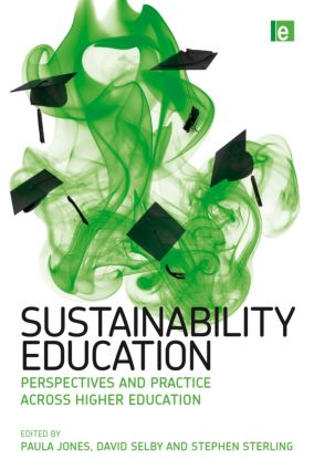 Sustainability Education: Perspectives and Practice across Higher Education book cover