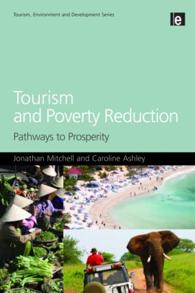 Tourism and Poverty Reduction: Pathways to Prosperity, 1st Edition (Paperback) book cover