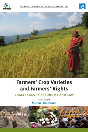 Farmers' Crop Varieties and Farmers' Rights: Challenges in Taxonomy and Law book cover