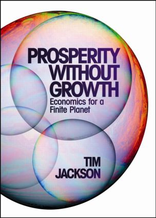 Prosperity without Growth: Economics for a Finite Planet (Hardback) book cover