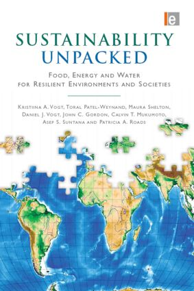 Sustainability Unpacked: Food, Energy and Water for Resilient Environments and Societies book cover