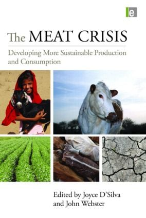 The Meat Crisis: Developing More Sustainable Production and Consumption (Paperback) book cover