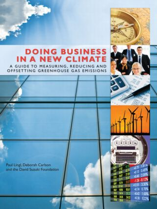 Doing Business in a New Climate: A Guide to Measuring, Reducing and Offsetting Greenhouse Gas Emissions, 1st Edition (Paperback) book cover