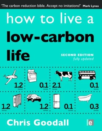 How to Live a Low-Carbon Life: The Individual's Guide to Tackling Climate Change, 2nd Edition (Paperback) book cover