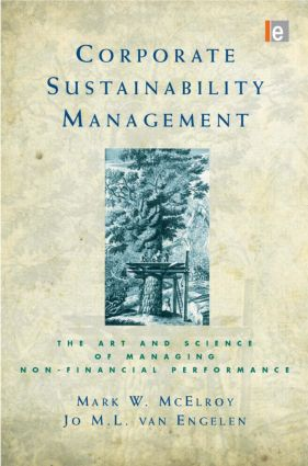 Corporate Sustainability Management: The Art and Science of Managing Non-Financial Performance (Hardback) book cover