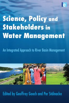 Science, Policy and Stakeholders in Water Management: An Integrated Approach to River Basin Management book cover